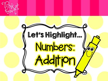 Let's Highlight... Addition