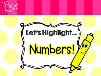 Let's Highlight... Numbers
