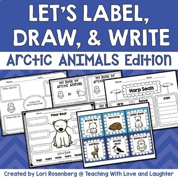 Let's Label, Write, and Draw About...Arctic Animals
