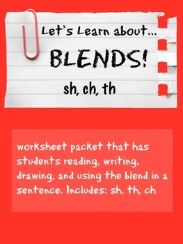 Let's Learn About Blends! (ch, sh, th)