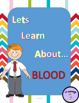 Lets Learn About Blood