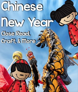chinese new year close read and make a dragon