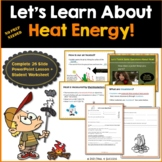 Heat Energy Powerpoint Lesson + Student Worksheet Printable