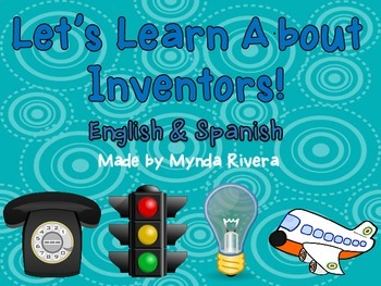 Let's Learn About Inventors (English & Spanish)