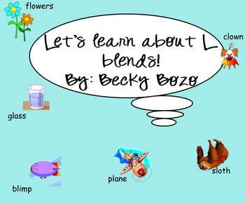 Let's Learn About L Blends! - Smart Board Lesson