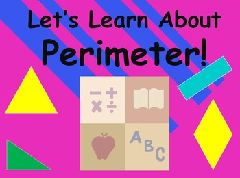 Let's Learn About Perimeter! (Powerpoint)