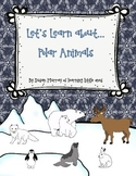 Let's Learn About **Polar Animals**