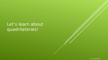 Let's Learn About Quadrilaterals