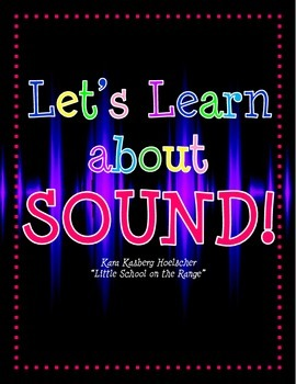 Let's Learn About Sound!