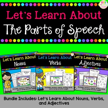 Let's Learn About - The Parts of Speech