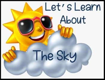 Let's Learn About The Sky! (Sun/Shadows/Weather/Seasons/Moon/Stars)