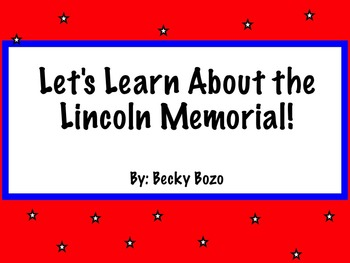 Let's Learn About the Lincoln Memorial - Smartboard Lesson