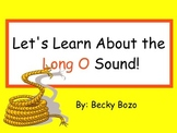 Let's Learn About the Long O Sound - Smartboard Lesson