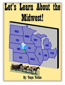 Let's Learn About the Midwest!
