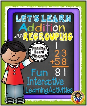 Addition with Regrouping and Printables  {Promethean Board