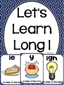 Let's Learn Long I ( igh, y, and ie phonics unit)