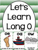 Let's Learn Long O ( oa, oe, and ow phonics unit)