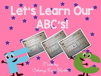 Let's Learn Our ABC's (A-Z Handwriting Pages)