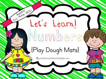 Lets Learn! Numbers {Play Dough Mats}