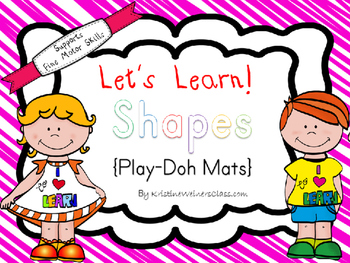 Lets Learn! Shapes {Play Dough Mats}