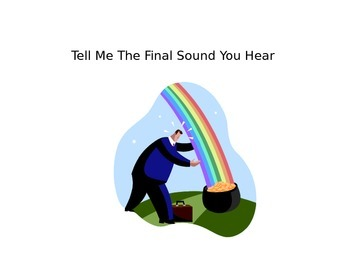 Let's Learn our Final Sounds