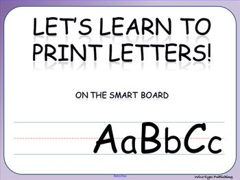 Let's Learn to Print Letters (for the SMART Board)