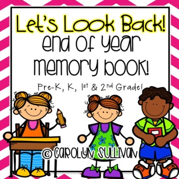 Let's Look Back- A Memory Book