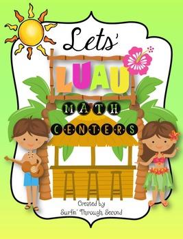 Let's Luau Math Centers