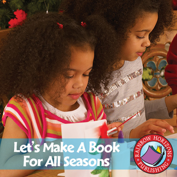 Let's Make A Book For All Seasons Gr. 1-2