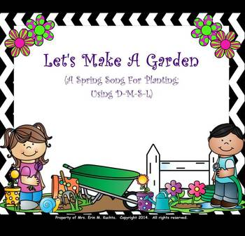 "Let's Make A Garden - Prep/Present New Tone/Note ""Do"" PPT Edition"