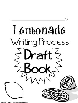 Let's Make Lemonade - Writing Process Organization Draft Book