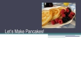Let's Make Pancakes powerpoint
