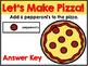 Lets Make Pizza GOOGLE CLASSROOM ACTIVITY!