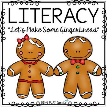 """Gingerbread Poem and Literacy Activities: """"Let's Make Some Gingerbread"""" {CCSS}"""