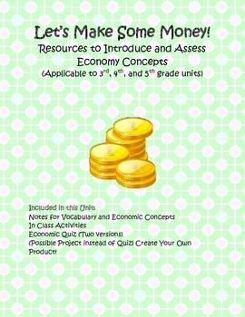 Let's Make Some Money! - Economic Unit Resources