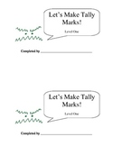 Let's Make Tally Marks: Level 1