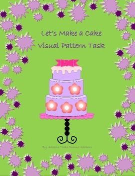 Let's Make a Cake (Visual Pattern Task)