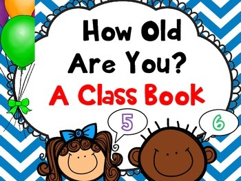 Let's Make a Class Book about How Old We Are