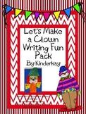Lets Make a Clown Writing Fun Pack