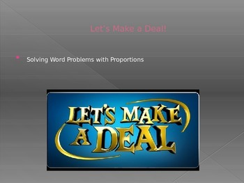 Let's Make a Deal: Practice with Proportions