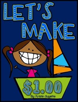 Let's Make a Dollar! ($1.00)