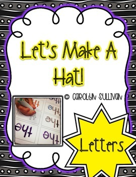 Let's Make a Hat- Letters