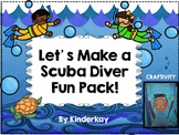 Lets Make a Scuba Diver Fun Pack!