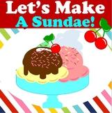 Let's Make a Sundae! Receptive & Expressive Language Activities
