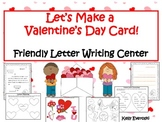 Let's Make a Valentine's Day Card! Friendly Letter Writing Center