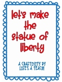 Let's Make the Statue of Liberty!