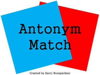 Lets Match Antonyms!