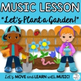"""Music Lesson Game Song: """"Let's Plant a Garden"""" Videos, Mp3"""