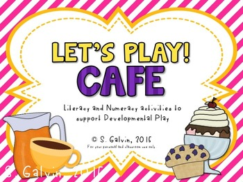 Let's Play! Cafe Edition (Literacy/Math Activities to Supplement Dramatic Play)