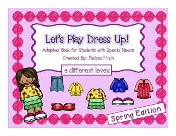 Let's Play Dress-up: Spring Edition- Adapted Book for Students with Autism